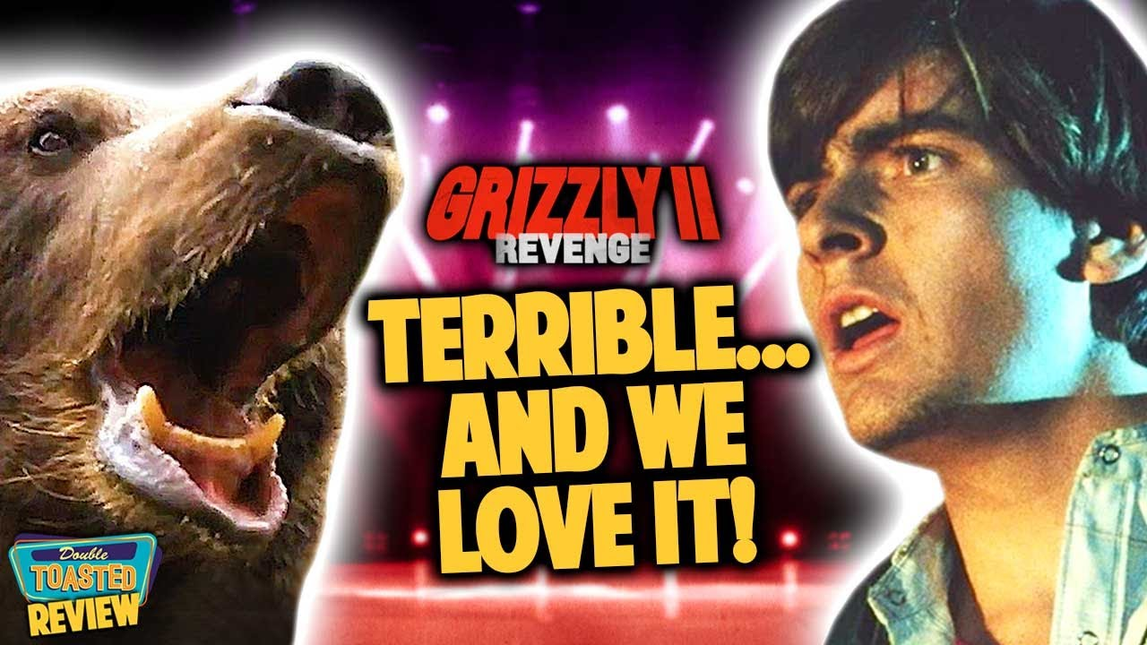 Episode 6: Grizzly 2: Revenge